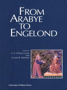 From Arabye to Engelond: Medieval Studies in Honour of Mahmoud Manzalaoui