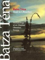 Batza Tena, Trail to Obsidian