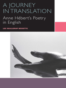 A Journey in Translation: Anne Hébert's Poetry in English