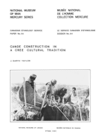 Canoe construction in a Cree cultural tradition