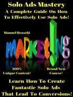 Solo Ads Mastery - Learn How To Create Fantastic Solo Ads That Lead To Conversions!