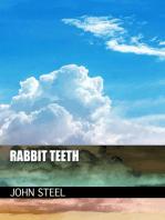 Rabbit Teeth