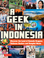 A Geek in Indonesia: Discover the Land of Balinese Healers, Komodo Dragons and Dangdut