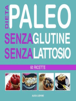 Dieta Paleo senza Glutine senza Lattosio
