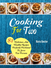 Cooking For Two: 81 Delicious And Healthy Recipes Perfectly Portioned To Serve Two Persons