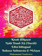 Kisah Hikayat Nabi Daud AS Edisi Bilingual Indonesia & Melayu