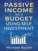 Passive Income On A Budget Using Self Investment