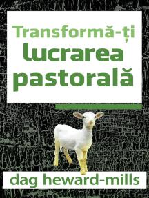 Transformă-ți Lucrarea Pastorală