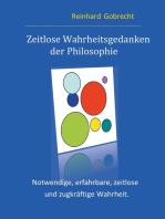 Zeitlose Wahrheitsgedanken der Philosophie