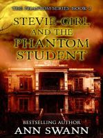 Steve-girl and the Phantom Student