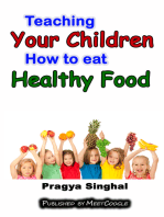 Teaching Your Children How to Eat Healthy Food