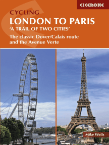 Cycling London to Paris: The classic Dover/Calais route and the Avenue Verte