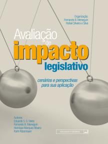 Avaliação de impacto legislativo: cenários e perspectivas para sua aplicação