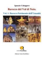 Barocco del Val di Noto – Vol. 1