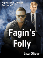 Fagin's Folly