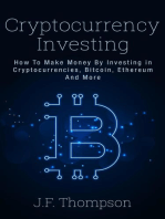 Cryptocurrency Investing - How To Make Money By Investing in Cryptocurrencies, Bitcoin, Ethereum And More