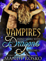 Vampires Don't Share With Dragons Volume 3