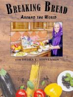 Breaking Bread Around the World