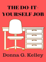 The Do-It-Yourself Job