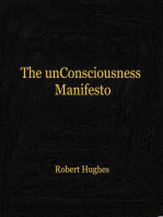 The unConsciousness Manifesto