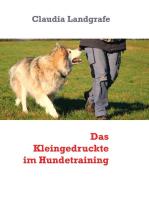 Das Kleingedruckte im Hundetraining
