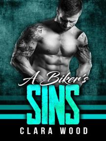 A Biker's Sins: A Bad Boy Motorcycle Club Romance (Free Vipers MC)