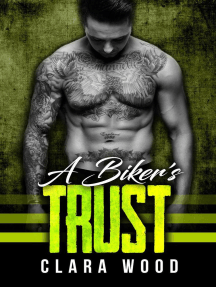 A Biker's Trust: A Bad Boy Motorcycle Club Romance (Black Rose MC)