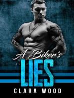 A Biker's Lies