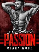 A Biker's Passion