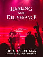 Healing and Deliverance, a Present Reality