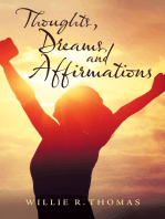Thoughts, Dreams, and Affirmations