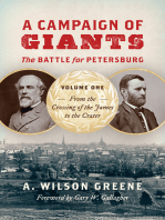 A Campaign of Giants--The Battle for Petersburg: Volume 1: From the Crossing of the James to the Crater