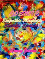 Cosmic Empathic Magnetic Ecstatic Sputnik
