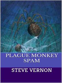 Plague Monkey Spam