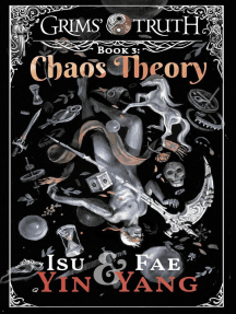 Chaos Theory: Grims' Truth, #3