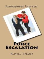 Force Escalation