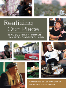 Realizing Our Place: Real Southern Women in a Mythologized Land