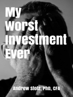 My Worst Investment Ever