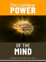 The Limitless Power of the Mind