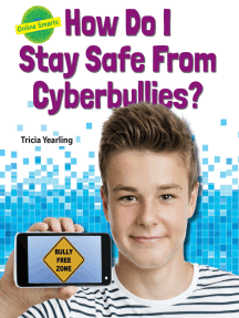 How Do I Stay Safe From Cyberbullies?