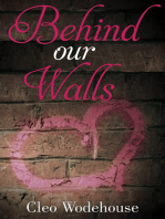 Behind our Walls