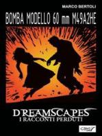 Bomba modello 60 mm M49A2 HE - Dreamscapes- I racconti perduti - Volume 32