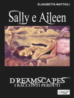 Sally e Aileen- Dreamscapes- I racconti perduti- Volume 29