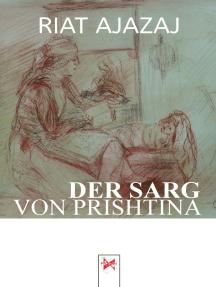 Der Sarg von Prishtina