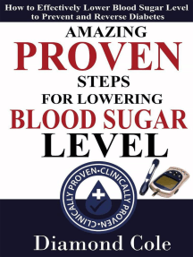 Amazing Proven Steps for Lowering Blood Sugar Level