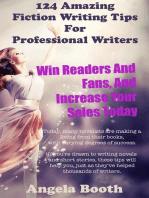 124 Powerful Fiction Writing Tips