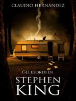 Gli esordi di Stephen King