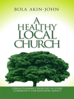 A Healthy Local Church   Strengthening Churches In Every Community For Kingdom Impact
