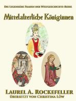 Mittelalterliche Königinnen