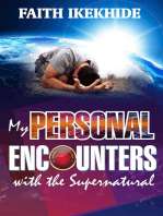 My Personal Encounters with the Supernatural
